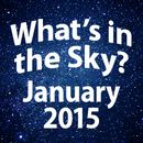 What's in the Sky - January 2015