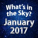 What's In The Sky - January 2017
