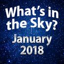 What's In The Sky - January 2018