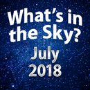 What's in the Sky - July 2018