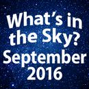What's In The Sky - September 2016