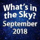 What's in the Sky - September 2018