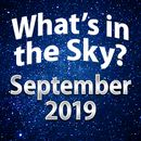 What's In The Sky - September 2019