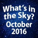 What's In The Sky - October 2016
