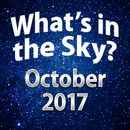 What's In The Sky - October 2017