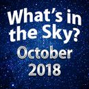 What's in the Sky - October 2018