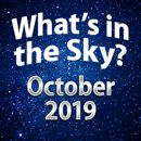 What's In The Sky - October 2019