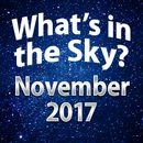 What's In The Sky - November 2017