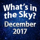 What's In The Sky - December 2017