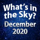What's In The Sky - December 2020