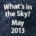 What's In the Sky - May