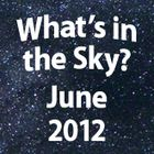 What's In the Sky - June